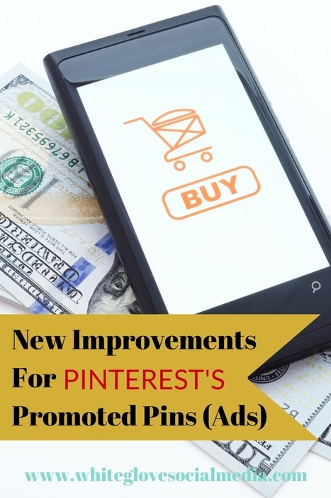 New Improvements For Pinterest's Promoted Pins (Ads) - Business 2 Community   Marketing Sales and RRHH   Scoop.it