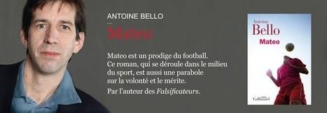 Interview d'Antoine Bello, auteur de « Mateo » | Association des ... | presse-citron | Scoop.it