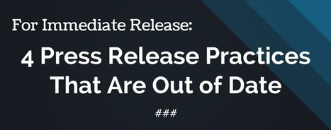 Press Release Writing Tips: Out with the Old, In with the News | Media Relations | Scoop.it