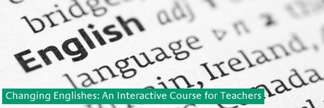 Changing Englishes: An Interactive Course for Teachers | York St John | TELT | Scoop.it