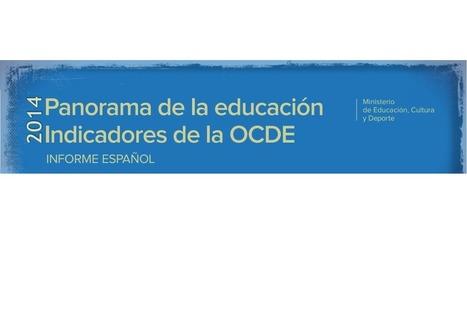Panorama de la educación 2014: Indicadores de la OCDE | Blog de INEE | Inteligencia Colectiva | Scoop.it