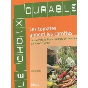 LIVRE PDF: Les tomates aiment les carottes | Pesticides et biocides | Scoop.it