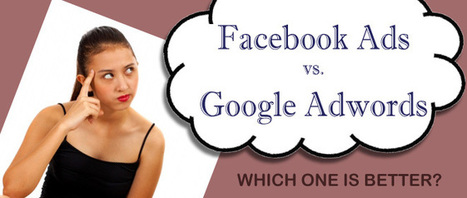 Perchè preferisco Facebook Ads a Google Ads | Top 5 Reasons Why Facebook Ads Are Better Than Google Adwords | Facebook Advertising | Social Media Marketing | About Google | Scoop.it