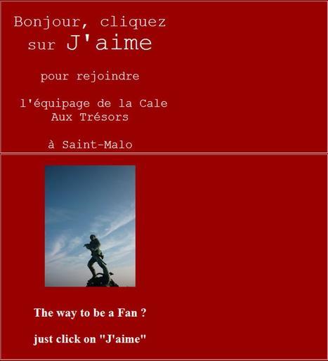To be a Facebook Fan it's here ... Page : La Cale aux Trésors Saint-Malo Epicerie fine Bretagne | Voyages et Gastronomie depuis la Bretagne vers d'autres terroirs | Scoop.it