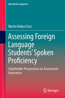 Assessing Foreign Language Students' Spoken Proficiency - | Martin East | Springer | Language Assessment | Scoop.it