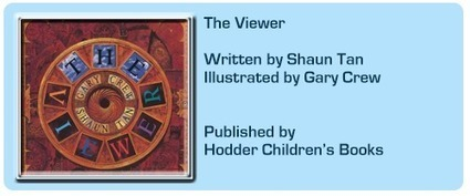 Read It Daddy!: The Viewer by Shaun Tan and Gary Crew (Hodder Children's Books) | Young Adult and Children's Stories | Scoop.it