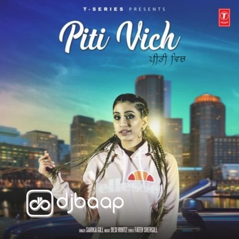 Piti Vich Mp3 Download Sarika Gill - DjBaap com