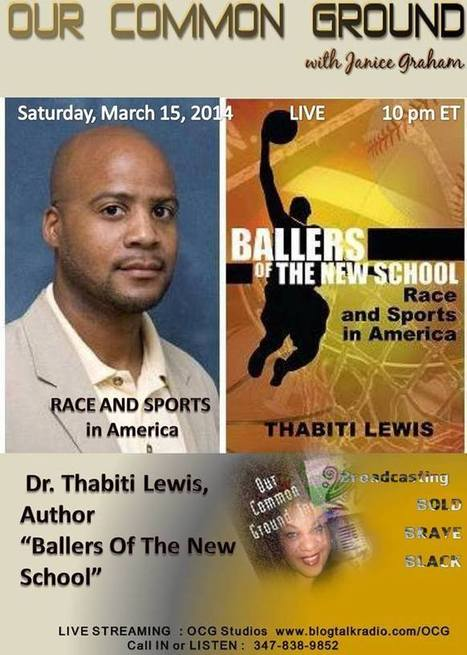 OUR COMMON GROUND Voice Dr. Thabiti Lewis l Race and Sports in America   OUR COMMON GROUND Guest Profiles   Scoop.it