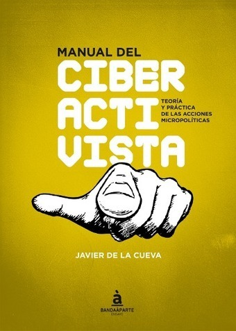 Manual del Ciberactivista | Activismo en la RED | Scoop.it