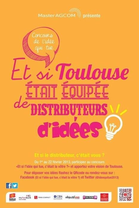 ET SI TOULOUSE ETAIT EQUIPEE DE DISTRIBUTEURS D'IDEES ?   Toulouse La Ville Rose   Scoop.it
