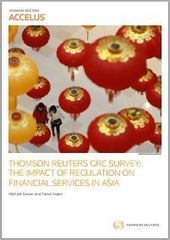 Special Report: The Impact of Regulation on Financial Services in Asia | Thomson Reuters Accelus | Scoop.it
