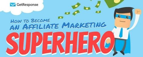 How to Become an Affiliate Marketing Superhero [Infographic] - eZanga Articles | Online Marketing | Scoop.it