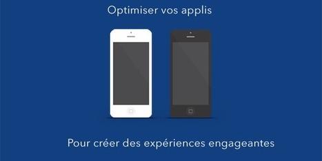 Optimiser vos applis pour créer des expériences engageantes- Le Cube Vert     Stratégies de communication digitale   Scoop.it