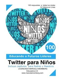 Twitter para Niños: Educando a futuros líderes | Educación a Distancia y TIC | Scoop.it
