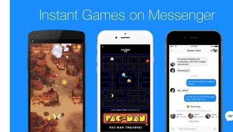 Facebook Messenger launches Instant Games | Social Media Bites! | Scoop.it
