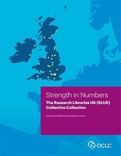 Strength in Numbers: The Research Libraries UK (RLUK) Collective Collection | Higher education news for libraries and librarians | Scoop.it
