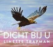 Dicht bij U - Linette Trapman | Christelijke Kunstboeken | Scoop.it
