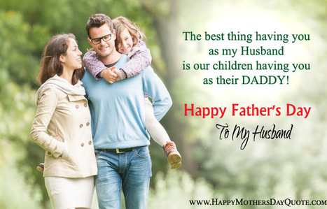 Happy Fathers Day Wishes For Husband In Quotes Status Scoopit