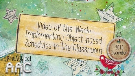 Video of the Week: Implementing Object-based Schedules in the Classroom | AAC: Augmentative and Alternative Communication | Scoop.it