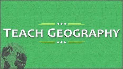 Including Geography in Your Curriculum | Geography & Current Events | Scoop.it