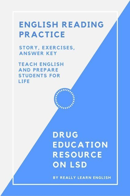 English Reading Practice, Drug Education Story Number 3: LSD | English Language Teaching and Learning | Scoop.it