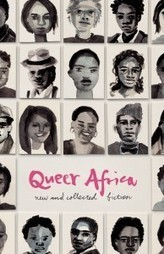 Cape Town Launch of Queer Africa: New and Collected Fiction - Books LIVE (blog) | Queer African Reader | Scoop.it