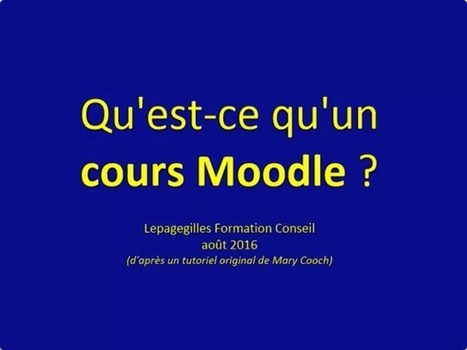 Qu'est-ce qu'un « cours » dans Moodle ? | E-pedagogie, apprentissages en numérique | Scoop.it
