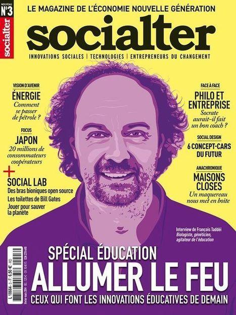 Socialter SPECIAL EDUCATION : ceux qui font les innovations éducatives de demain   Education et Créativité   Scoop.it
