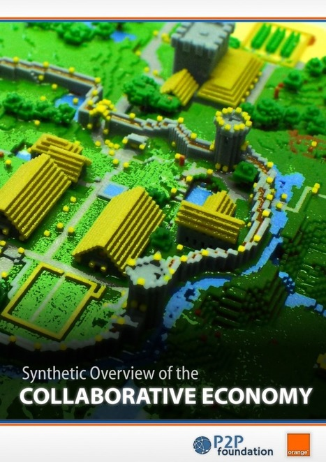 Archive for 'P2PF/Orange Report': Synthetic overview of the collaborative economy full appendixes | The Next Edge | Scoop.it