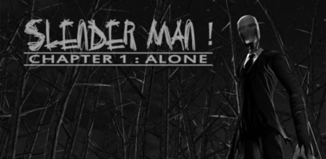 Slender Man! Chapter 1: Alone - Applications Android sur GooglePlay | Android Apps | Scoop.it