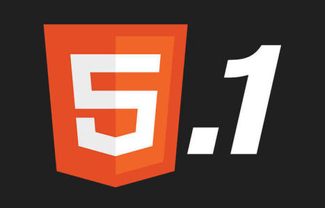 10 New Features of HTML 5.1 & How to Use Them IRL | Rapid eLearning | Scoop.it
