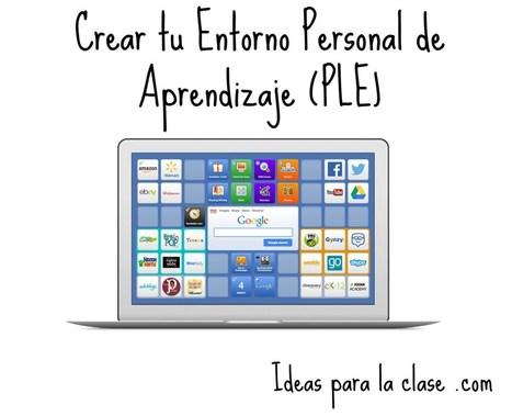 Ocho herramientas para crear tu Entorno Personal de Aprendizaje (PLE) | Educación, Tic y más | Scoop.it
