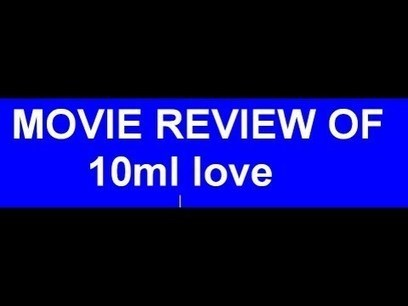 download movie 10ml Love moviegolkes