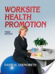 Worksite Health Promotion | Health promotion. Social marketing | Scoop.it