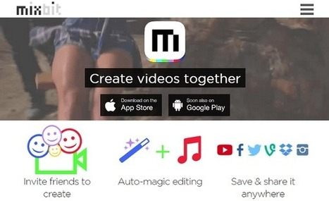 MixBit - an app for collaborative video editing and production | Collaboration in the 21st Century classroom | Scoop.it