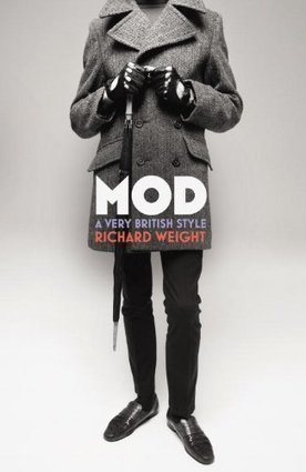 MOD: A Very British Style - Richard Weight ebook   Free ebook ...   The march of the Mods   Scoop.it