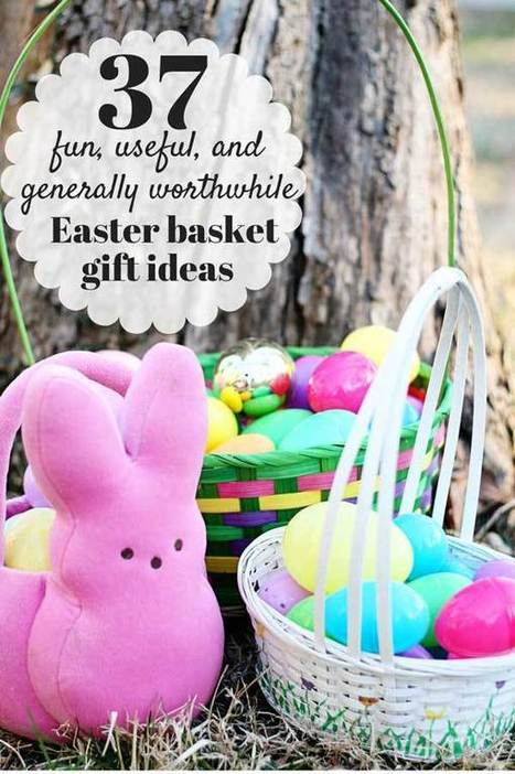 37 fun, useful, and generally worthwhile gifts for your kids' Easter baskets | Gems for a Happy Family Life | Scoop.it