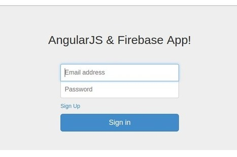 Creating a Web App From Scratch Using AngularJS and Firebase | AngularJS | Scoop.it