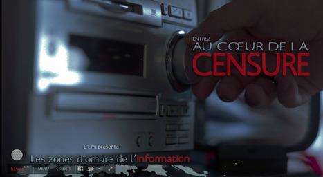 Au cœur de la censure, un webdocu pour  RSF et Rue89 | Documentaires - Webdoc - Outils & création | Scoop.it