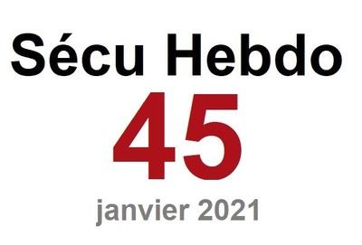 Sécu Hebdo 45 du 9 janvier 2021