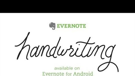 Evernote Adds Handwriting Support and Highlighting to Android | Cibereducação | Scoop.it
