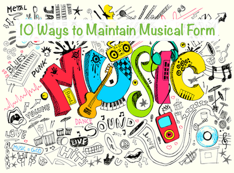 10 Ways to Maintain Musical Form During the Summer | Music Education | Scoop.it