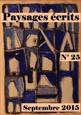 (parution) Revue Paysages écrits, n° 25 | Revues | Scoop.it