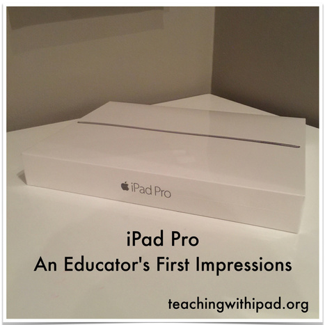 iPad Pro: An Educator's First Impressions | iPad classroom | Scoop.it