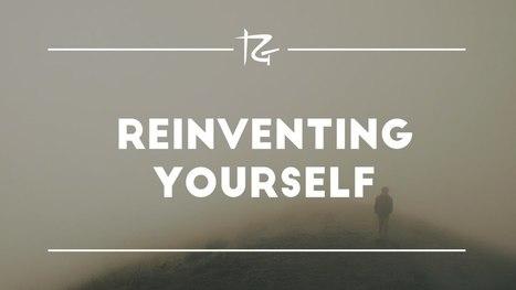 Reinventing Yourself | Pain Sufferers Speak | Scoop.it