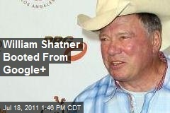 William Shatner Booted From Google+ | Google+ & Google News | Scoop.it