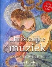 Christelijke muziek | Dowley, Tim | Christelijke Kunstboeken | Scoop.it