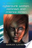 Cyberpunk Women, Feminism and Science Fiction | Pédagogies et théories critiques | Scoop.it