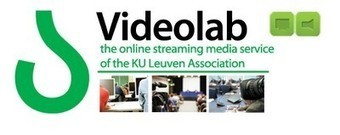 Videolab – online streaming media service of KU Leuven | Digital media for teaching and learning | Scoop.it