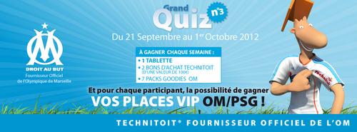 Dernier Grand Quiz Technitoit pour gagner vos places VIP OM/PSG